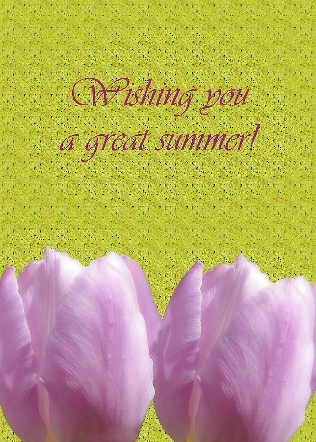 Wishing You A Great Summer by Johanna Hurmerinta