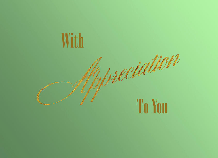 With Apprication To You by Jacqueline Sleter