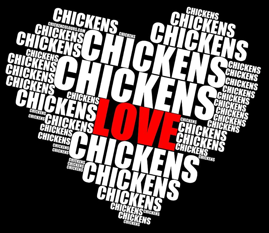 word cloud white love chickens by Sigrid Van Dort