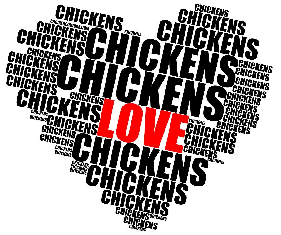 Wordcloud love chickens black by Sigrid Van Dort