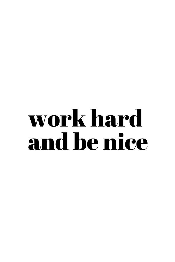 Work Hard #quotes #minimalist by Andrea Anderegg