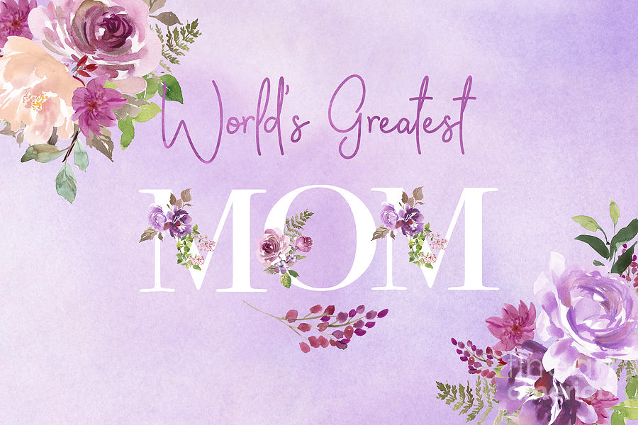 World's Greatest Mom 2 by Anita Pollak