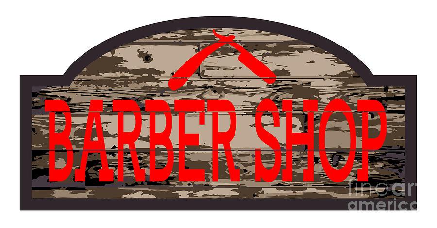 Barber Digital Art - Worn Barber Shop Wooden Store Sign by Bigalbaloo Stock