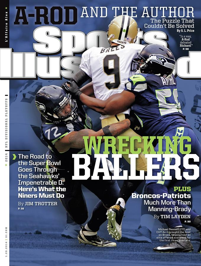 Wrecking Ballers The Road To The Super Bowl Goes Through Sports Illustrated Cover Photograph by Sports Illustrated