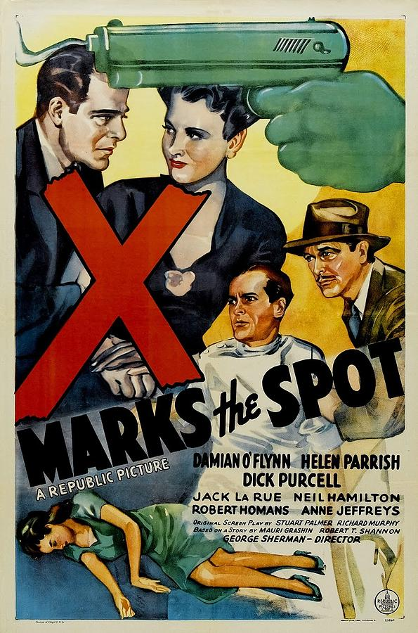 X Marks the Spot by Republic Pictures