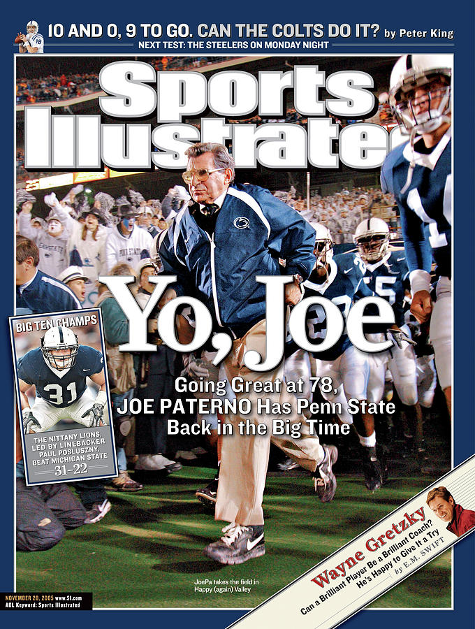 Yo, Joe Going Great At 78, Joe Paterno Has Penn State Back Sports Illustrated Cover Photograph by Sports Illustrated
