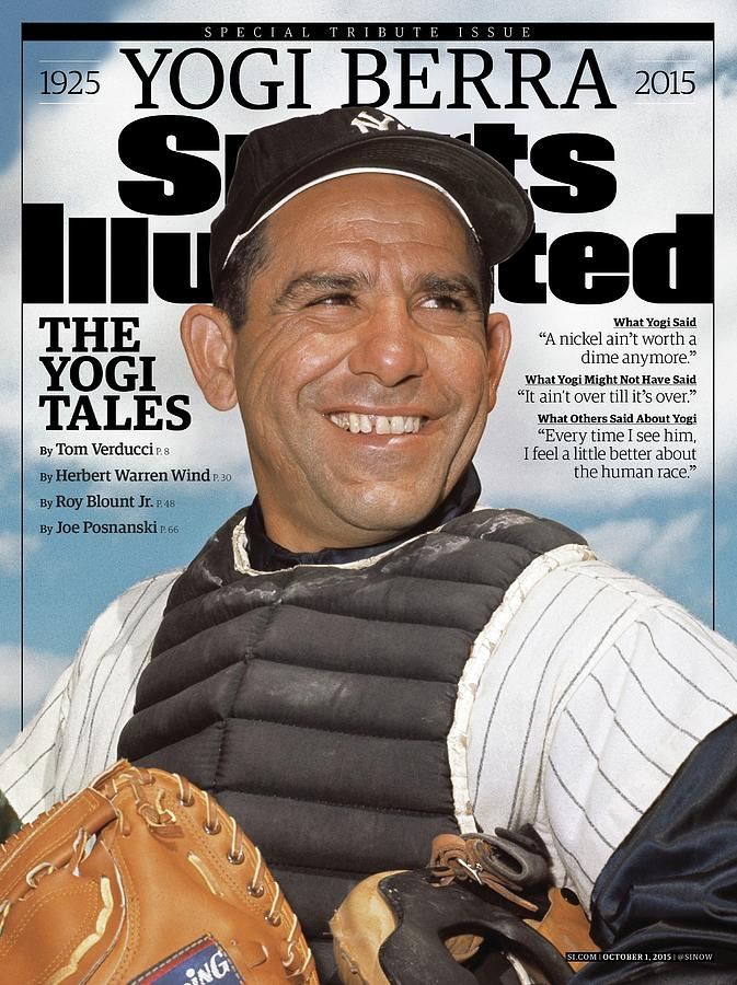 Yogi Berra, 1925 - 2015 Special Tribute Issue Sports Illustrated Cover Photograph by Sports Illustrated