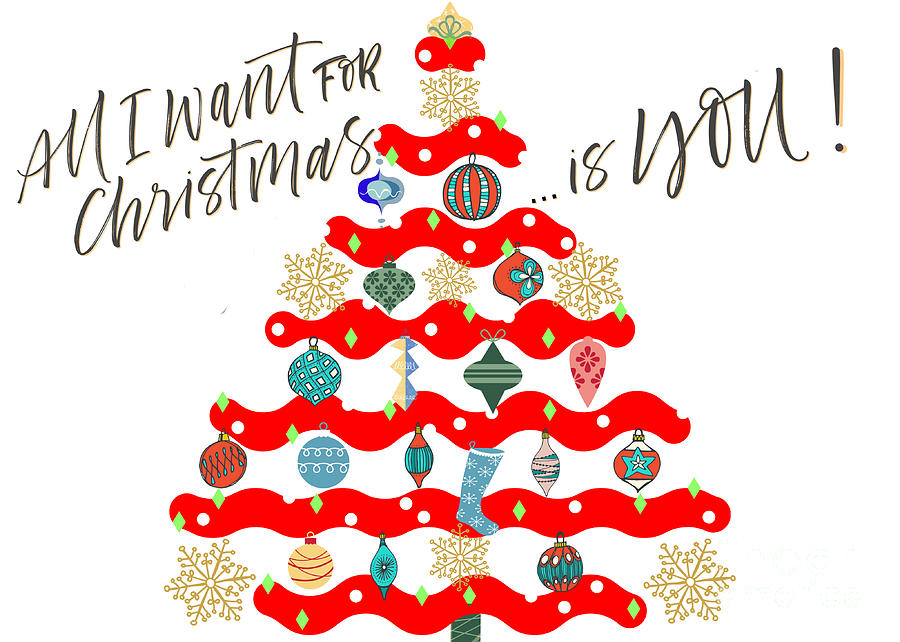 You Are All I Want For Christmas Digital Art