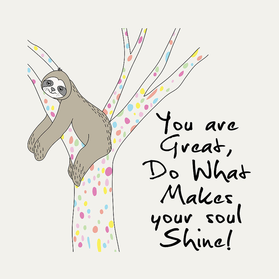 You Are Great Do What Makes Your Soul Shine - Baby Room Nursery Art Poster Print by Dadada Shop
