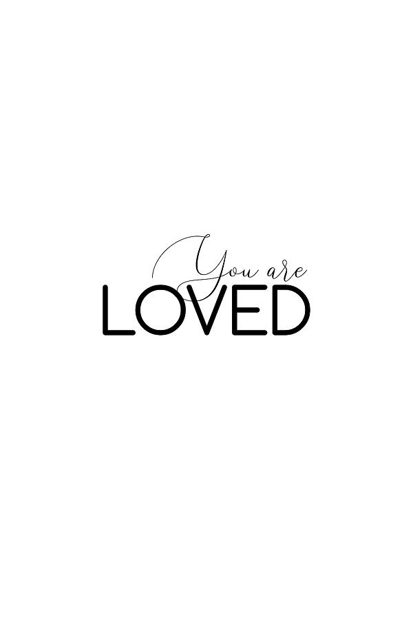 You  are loved #minimalist #inspirational by Andrea Anderegg