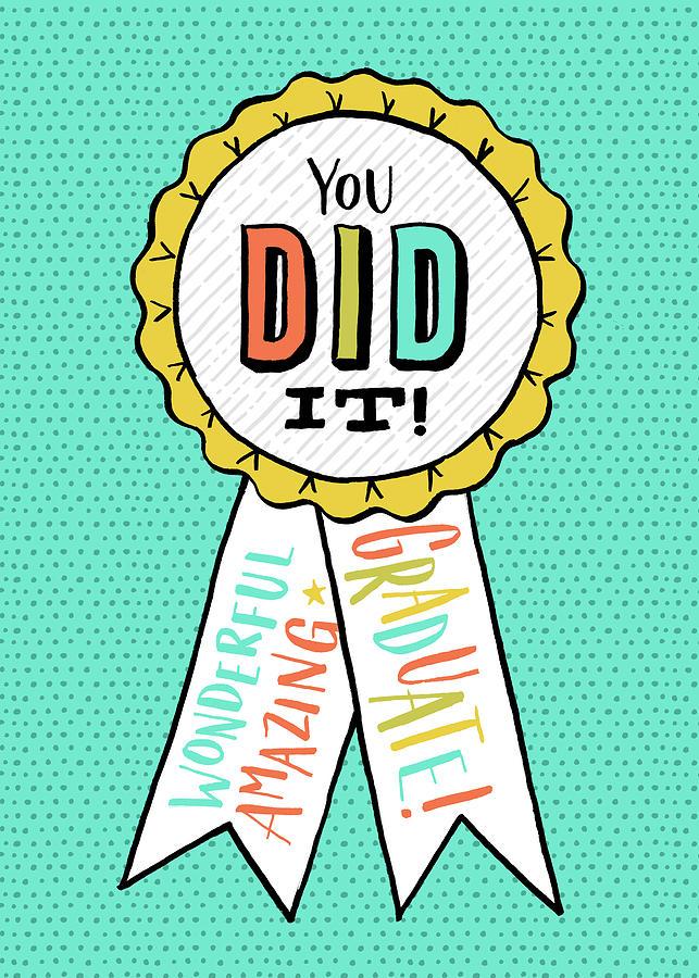 You Did It Award Grad Card by Jen Montgomery