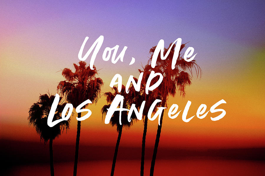 Travel Mixed Media - You Me Los Angeles - Art By Linda Woods by Linda Woods