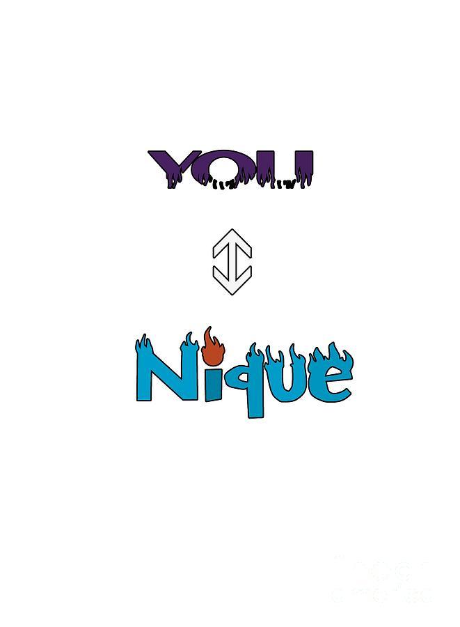 You Nique by Judy Hall-Folde