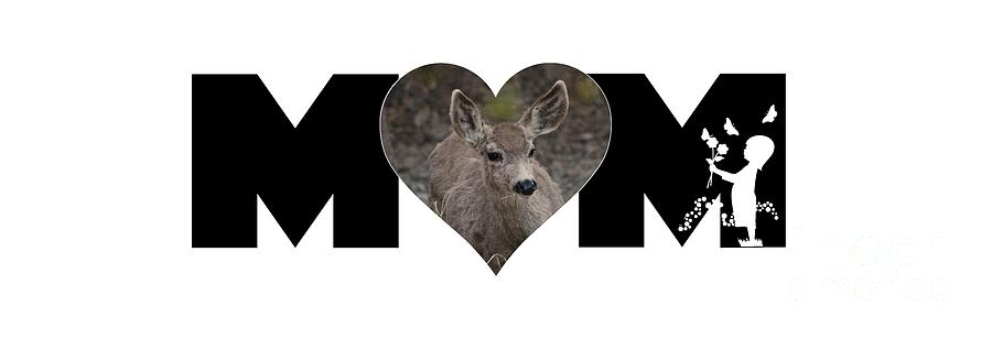 Young Doe in Heart with Little Girl MOM Big Letter by Colleen Cornelius
