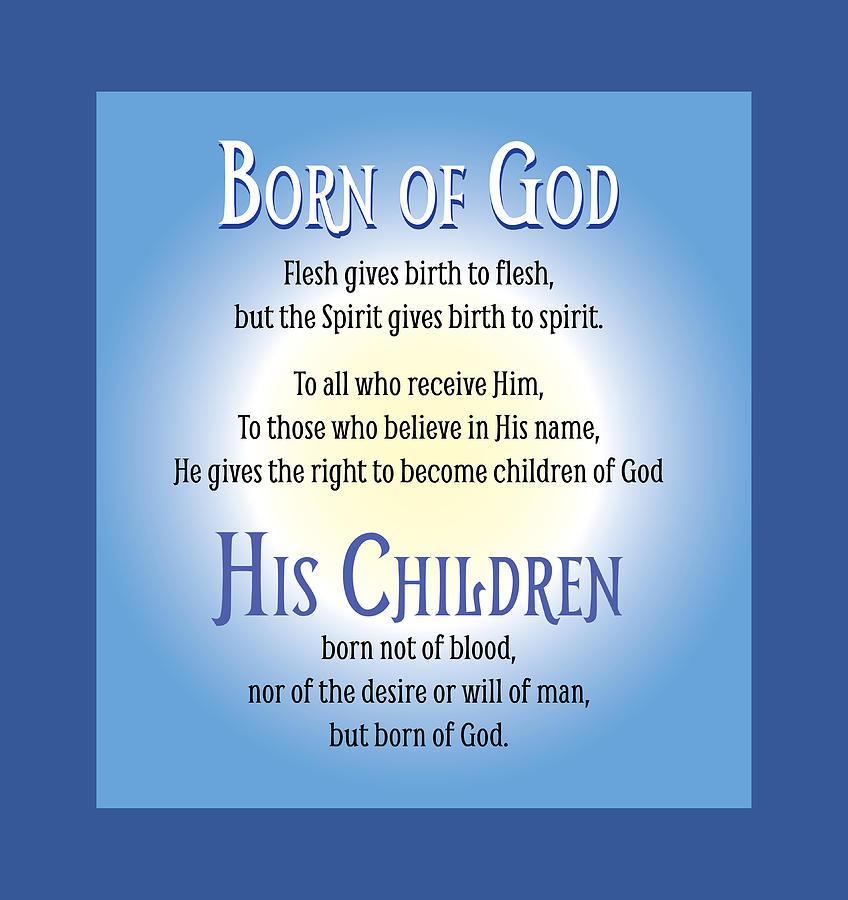 Spirituality Digital Art - Born of God by Greg Joens