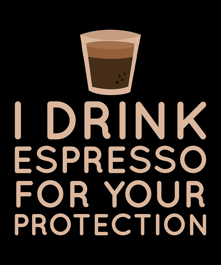Espresso Quotes Funny Photograph By Manuel Schmucker