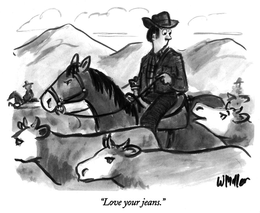 Love Your Jeans Drawing by Warren Miller