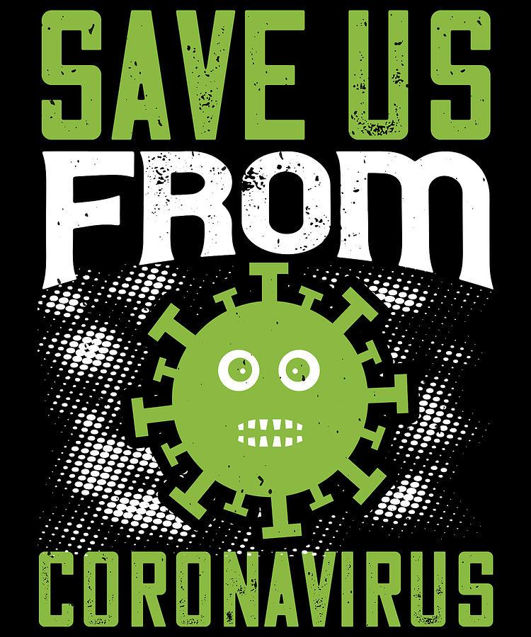 Sarcastic Digital Art - Save us from coronavirus by Jacob Zelazny