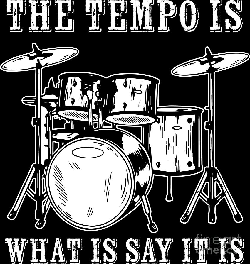 Drummer Digital Art - Tempo Music Band Percussion Drum Set Drummer Gift by Haselshirt