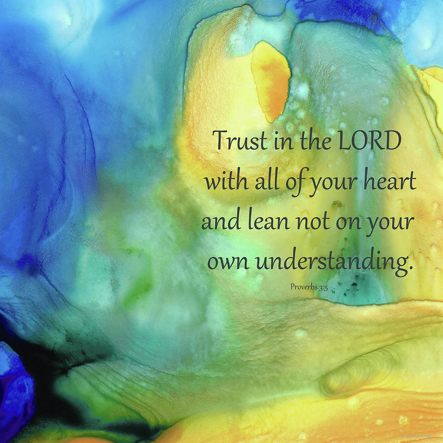 3 Painting - Trust In The Lord - Proverbs Chapter 3 Verse 5 - Sharon Cummings by Sharon Cummings