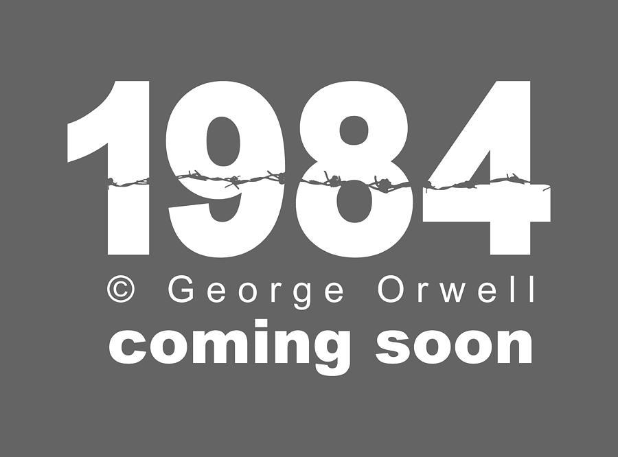 1984 Mixed Media - 1984. Coming soon by Stanislav Yatsenko
