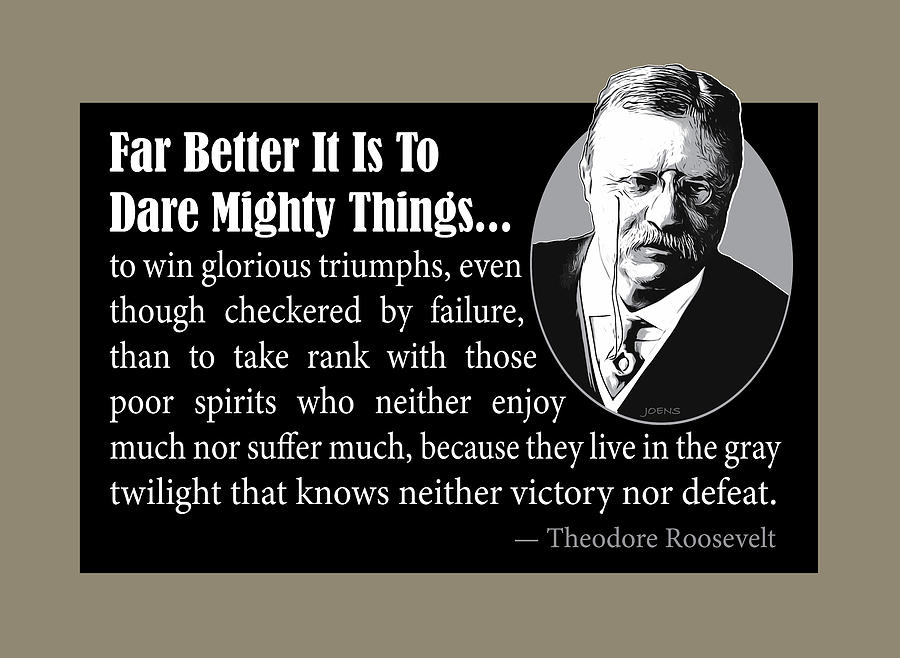 Quotations Digital Art - Dare Mighty Things by Greg Joens