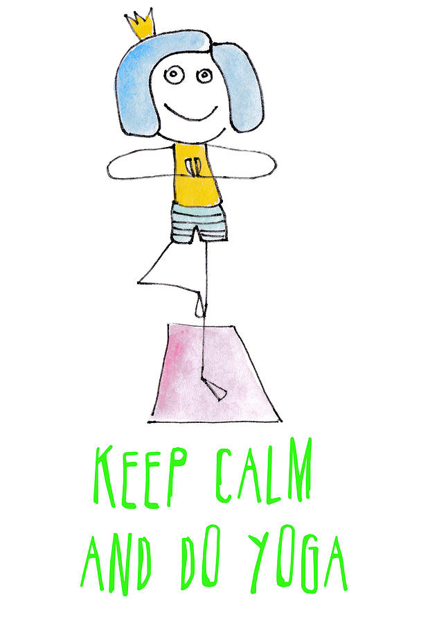 Funny drawing of a happy girl in the yoga position. Keep calm and do yoga card. Digital Art by Elena Sysoeva
