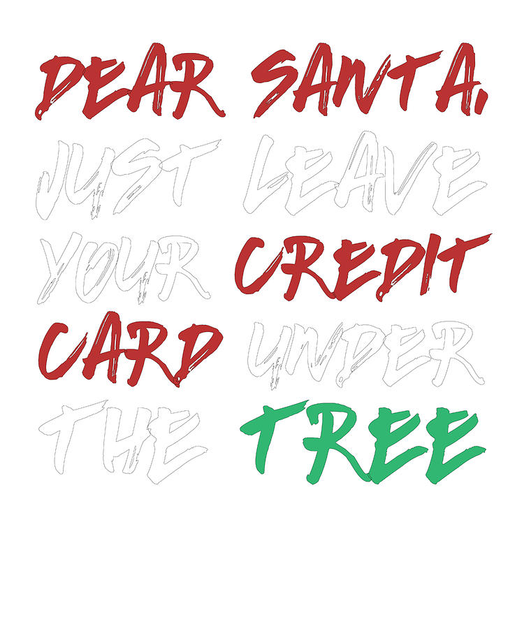 Letter To Santa Leave Credit Card Under Christmas Tree Drawing By Kanig Designs