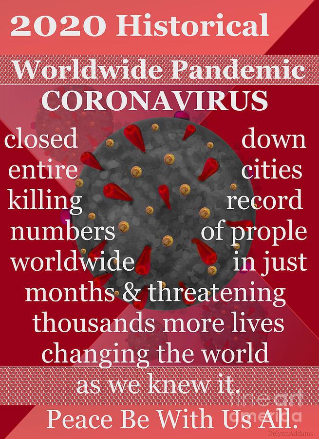 2020 Digital Art - 2020 Historical Worldwide Pandemic Event COVID-19 by Delynn Addams