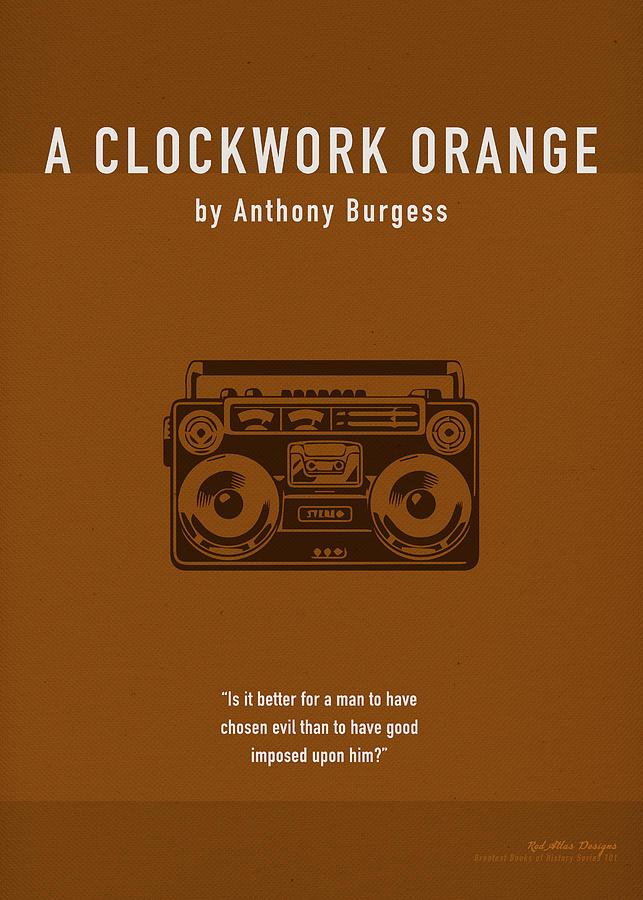 A Clockwork Orange Mixed Media - A Clockwork Orange By Anthony Burgess Greatest Book Series 101 by Design Turnpike