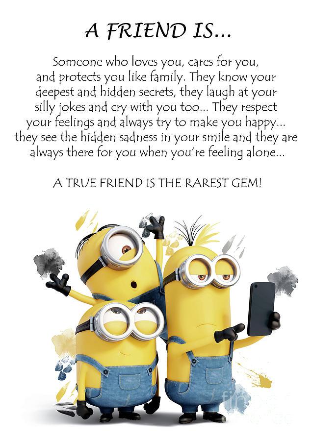 A Friend Is Minions Cute Friendship Quotes 3 Digital Art By Prar Kulasekara