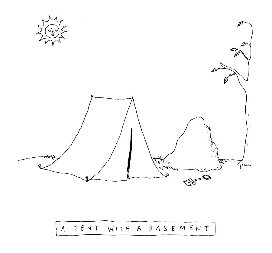 A Tent With a Basement Drawing by Liana Finck