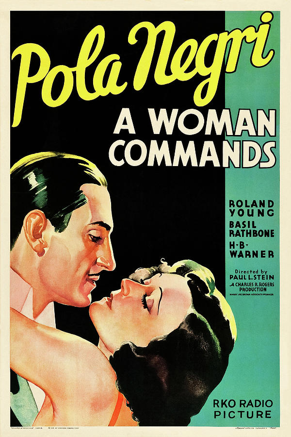 a Woman Commands, With Pola Negri And Roland Young, 1932 Mixed Media