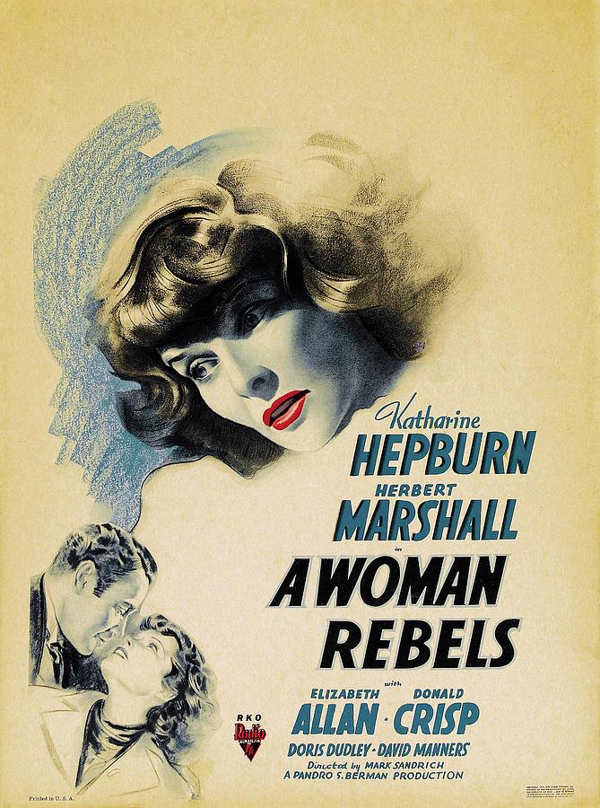 a Woman Rebels, With Katharine Hepburn And Herbert Marshall, 1936 Mixed Media