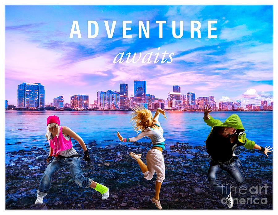 Adventure Awaits Mixed Media