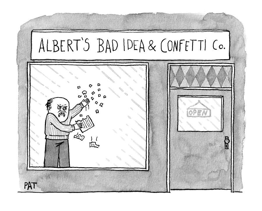 Alberts Bad Idea Drawing by Patrick McKelvie