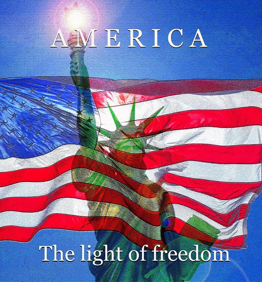 America The Light Of Freedom Mixed Media