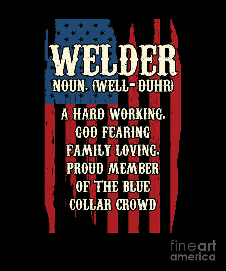 American Welders Welder Definition USA America Flag ...