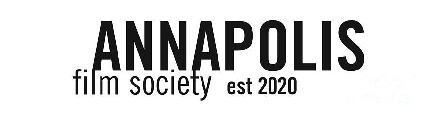 Annapolis Digital Art - Annapolis Film Society est 2020 by Joe Barsin