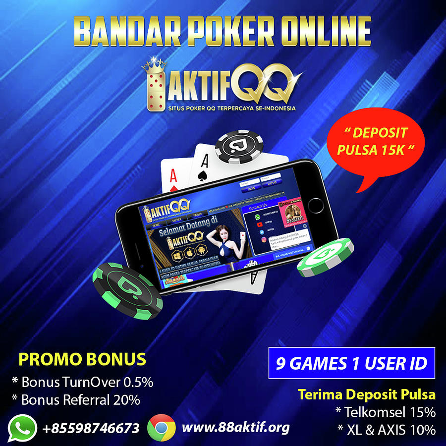 Bandar Poker Online Deposit Pulsa Mixed Media By Aktifqq