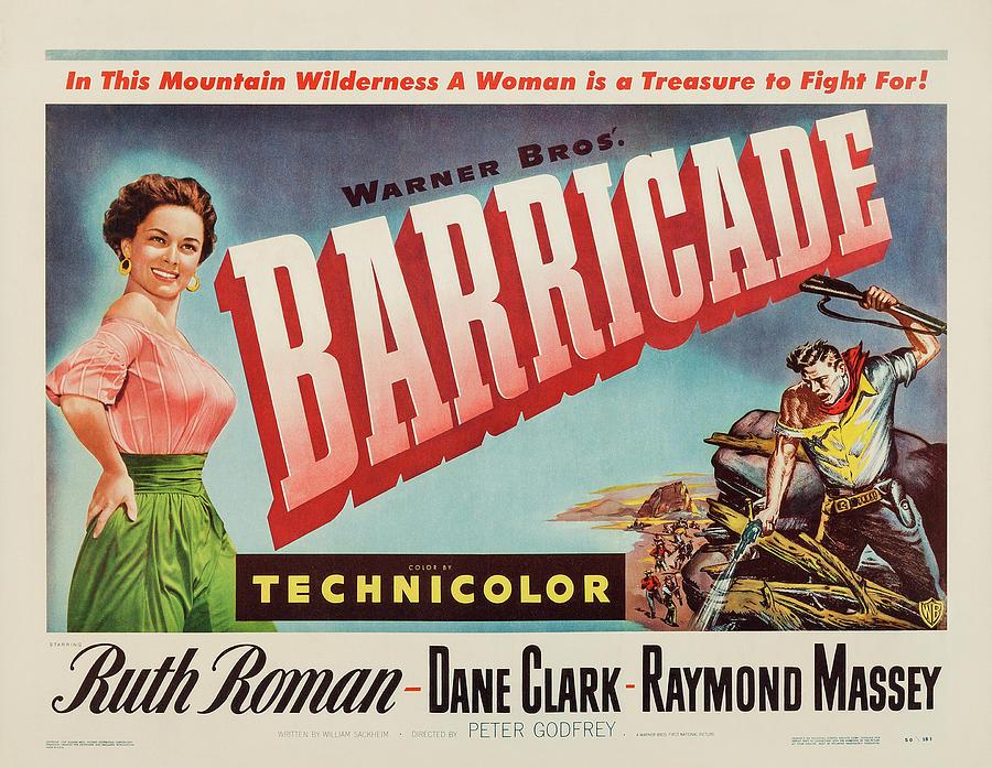 barricade, With Ruth Roman, 1950 Mixed Media