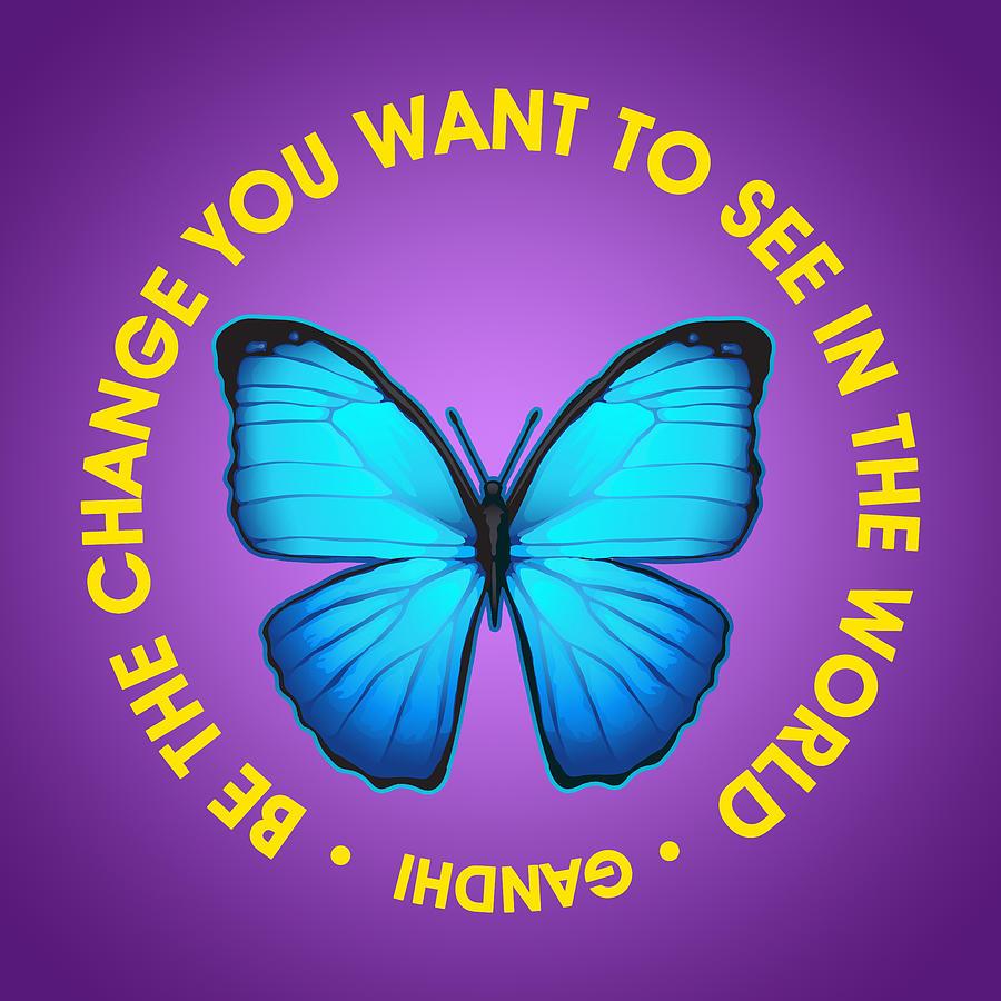 Be The Change Gandhi Quote Digital Art