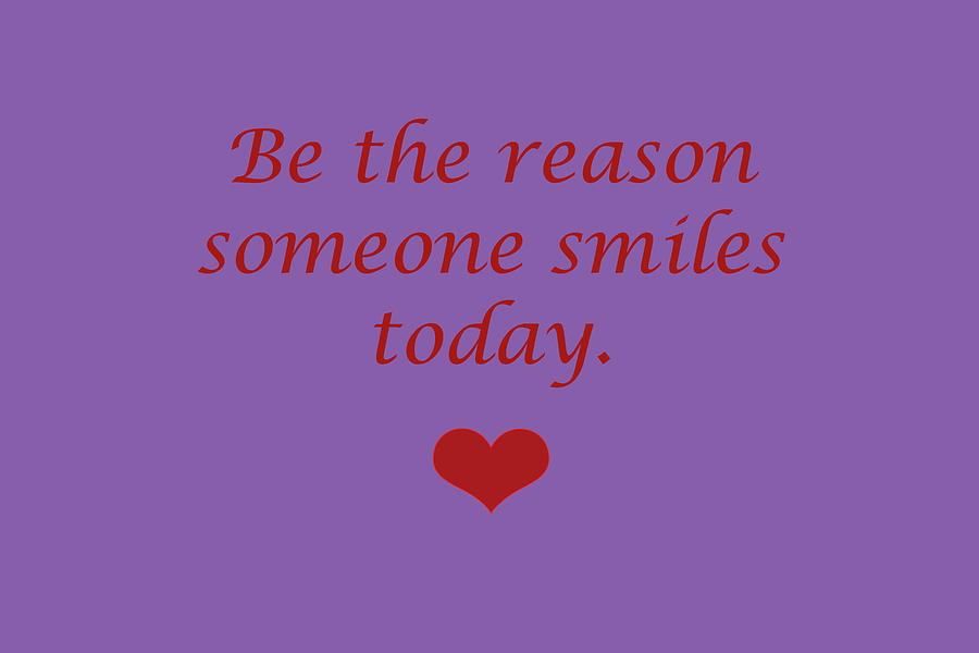 Be The Reason Someone Smiles Today Red On Purple Digital Art
