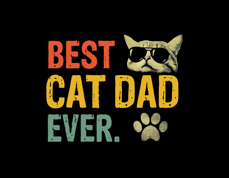Best Cat Dad Ever Digital Art