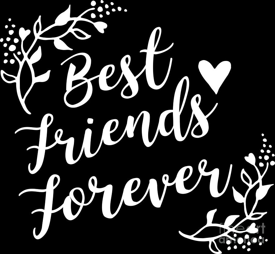 best friends forever bff goals besties gift idea digital