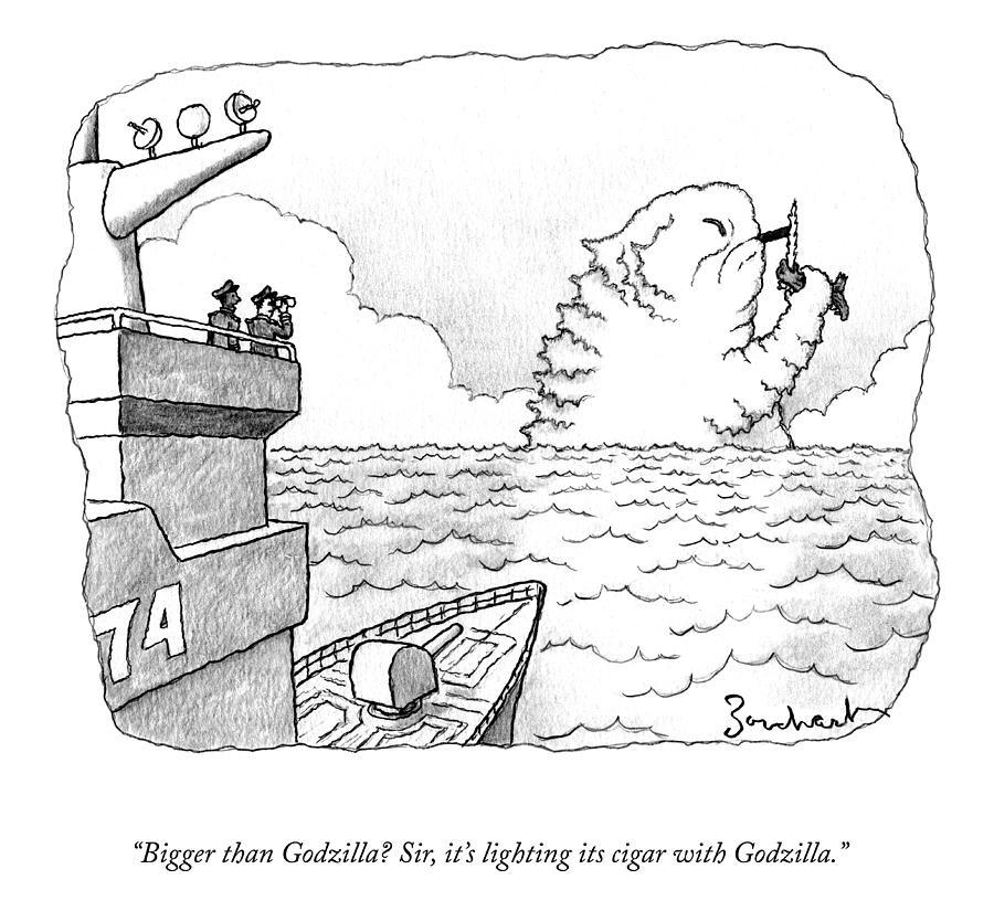 Bigger Than Godzilla? Drawing by David Borchart