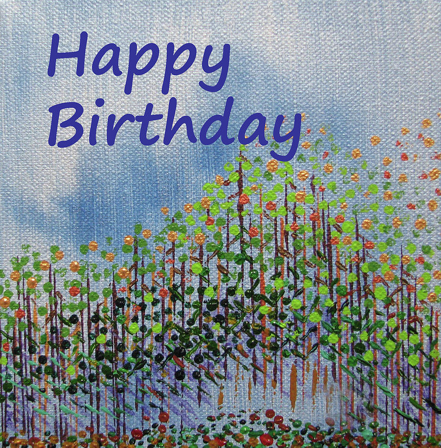 Birthday Painting - Birthday forest calm by Corinne Carroll