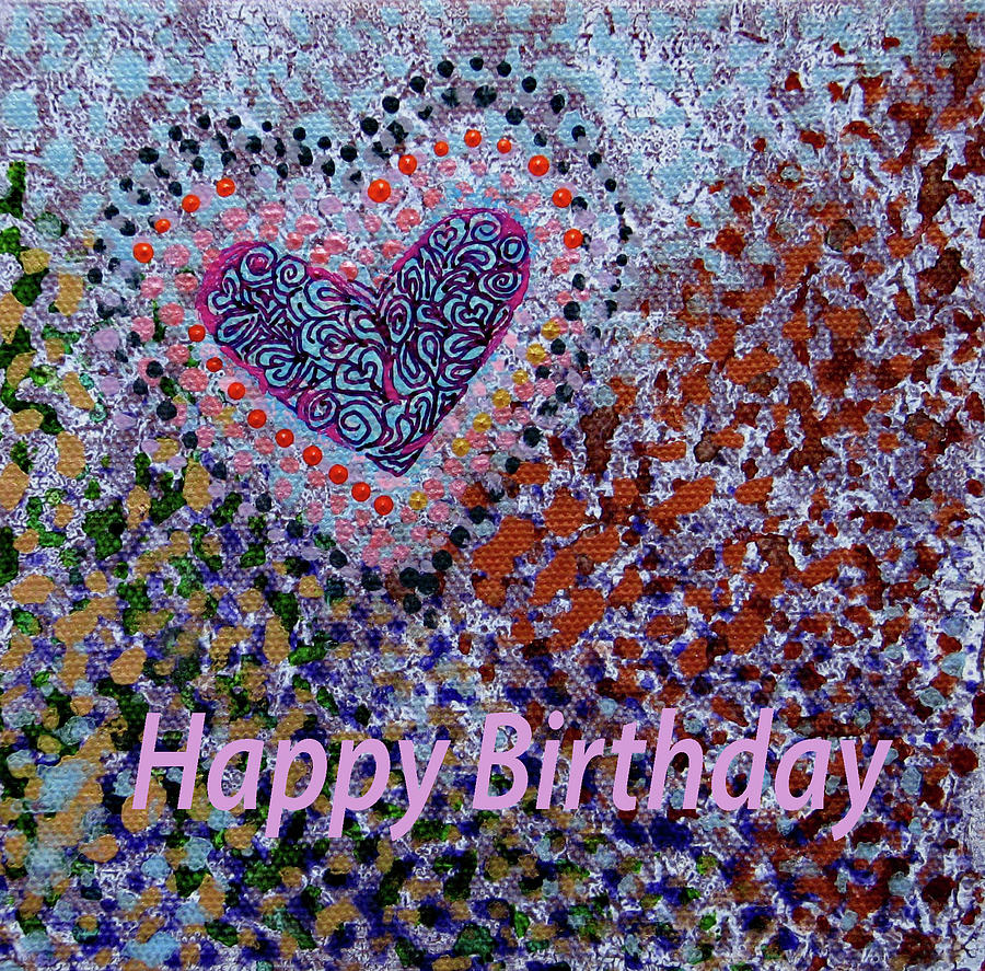 Birthday Heart 020 by Corinne Carroll