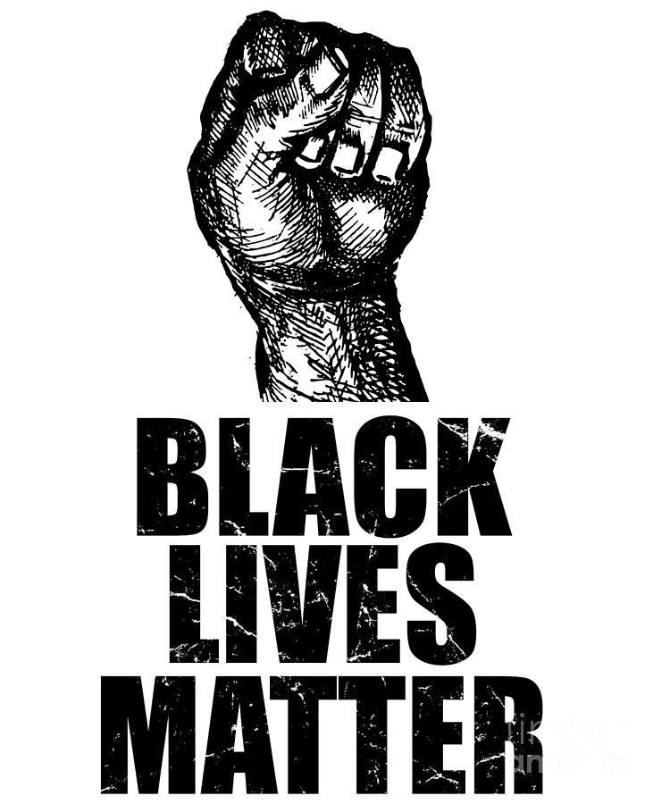 Black Lives Matter Photograph - BLM Black Lives Matter by Flippin Sweet Gear