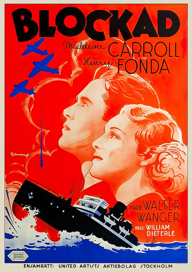 blockade, With Henry Fonda And Madeleine Carroll, 1938 Mixed Media